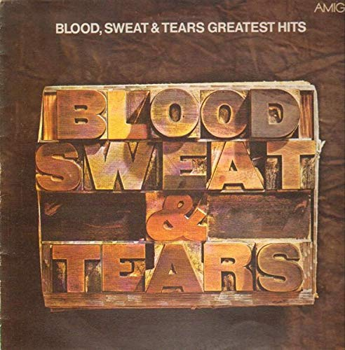 Blood, Sweat And Tears - Blood, Sweat & Tears Greatest Hits - AMIGA - 8 55 734