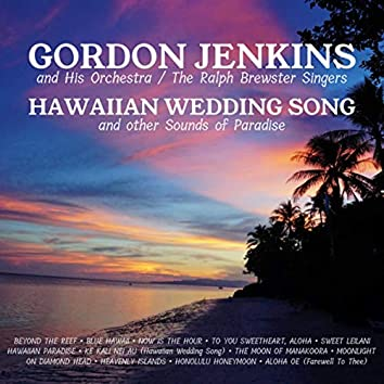 Hawaiian Wedding Song and Other Songs of Paradise
