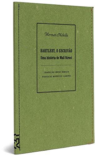 Bartleby, O Escrivão - Coleção Particular
