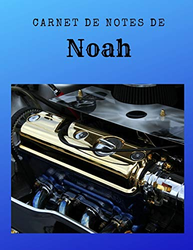Carnet de Notes de Noah: Bloc-Notes | Carnet | Cahier | Notebook | Diary - A4 de 96 pages. PDF Books
