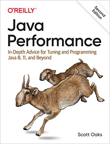 Java Performance: In-depth Advice for Tuning and Programming Java 8, 11, and Beyond