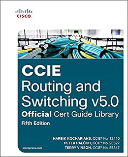 [Narbik Kocharians, Peter Paluch]のCCIE Routing and Switching v5.0 Official Cert Guide Library (English Edition)