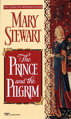 The Prince and the Pilgrim (Arthurian Saga, Book 5)