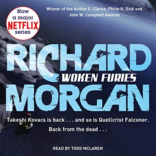 Woken Furies: Altered Carbon, Book 3