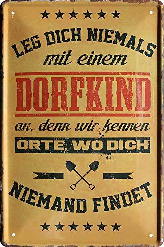 """Blechschilder Lustiger Dorf Spruch """"Leg Dich Niemals MIT EINEM DORFKIND AN"""" Deko Metallschild Schild Geschenkidee für Deine Sauf & Trinkfreunde Landjugend 20x30 cm"""