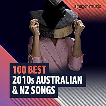 100 Best 2010s Australian & NZ Songs