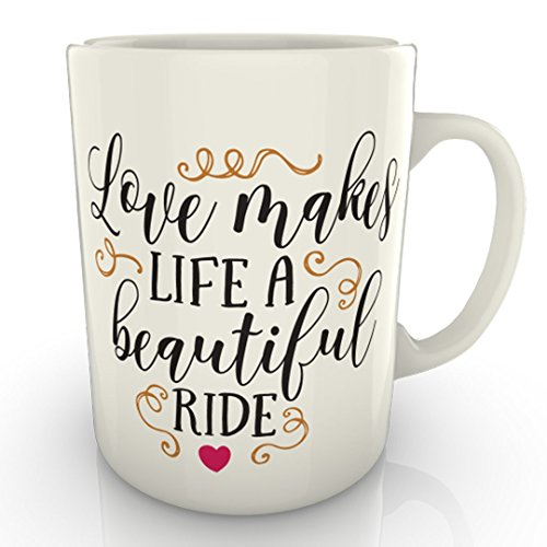 Love Make Life A Beautiful Ride - Taza para regalo de aniversario