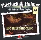 Sherlock Holmes – Fall 15 – Die Internatsschule