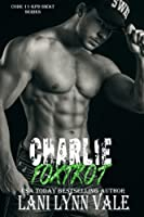 Charlie Foxtrot 151688745X Book Cover