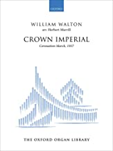 Crown Imperial: A Coronation March (1937): Organ solo version