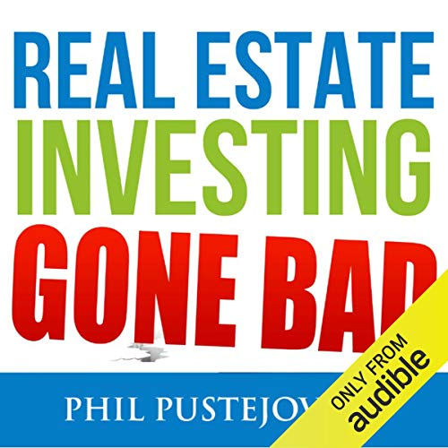 Real Estate Investing Gone Bad Titelbild