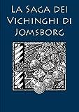 La Saga dei Vichinghi di Jomsborg