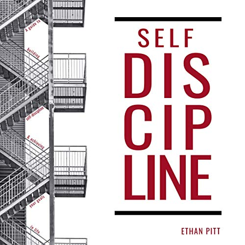 Self Discipline     A Guide to Building Self-Discipline and Achieving Your Goals In Life              De :                                                                                                                                 Ethan Pitt                               Lu par :                                                                                                                                 Madison Niederhauser                      Durée : 3 h et 25 min     Pas de notations     Global 0,0