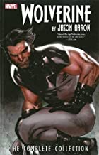 Wolverine By Jason Aaron: The Complete Collection Volume 1