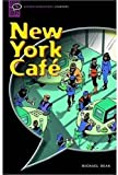 New York Cafe: Narrative (Oxford Bookworms Starters S.)