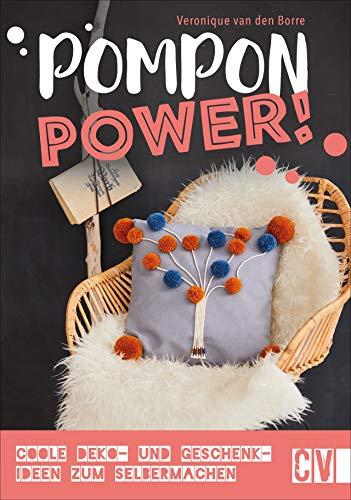 Pompon-Power! Coole Deko- und Geschenkideen zum Selbermachen. Mit trendigen Farben und Motiven kreative DIY-Projekte wie Deko-Blumen, Kissen, Schlüsselanhänger und vieles mehr gestalten.