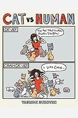 Cat Versus Human (Cat vs Human Book 1) Kindle Edition