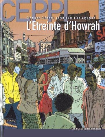 Stéphane Clément, chroniques d'un voyageur, tome 5 : L'Etreinte d'Howrah