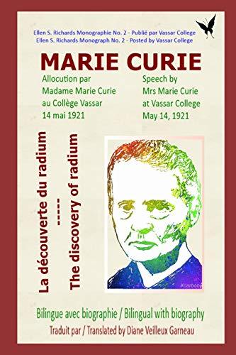 Marie Curie - La découverte du radium: Marie Curie - The discovery of radium (Découverte scientifique, Band 1)