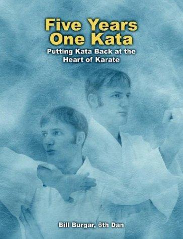 Five Years, One Kata: Putting Kata Back at the Heart of Karate