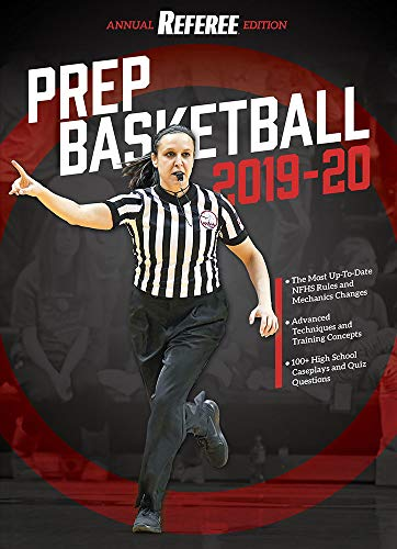 Prep Basketball 2019-2020 - Annual Referee Edition