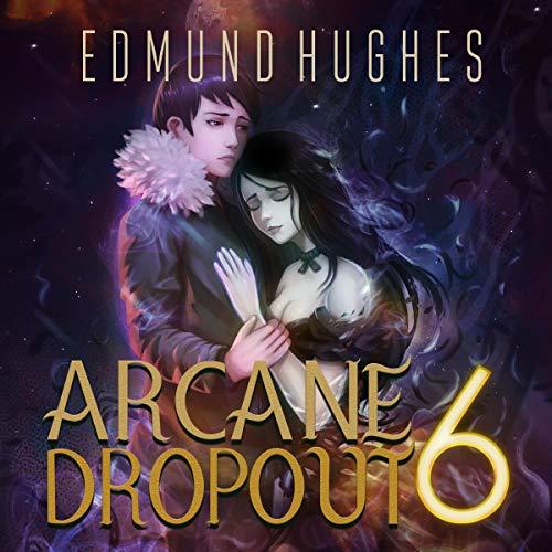 Arcane Dropout 6  By  cover art