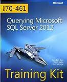 Sarka, D: Querying Microsoft (R) SQL Server (R) 2012 (Microsoft Press Training Kit) - Itzik Ben-Gan