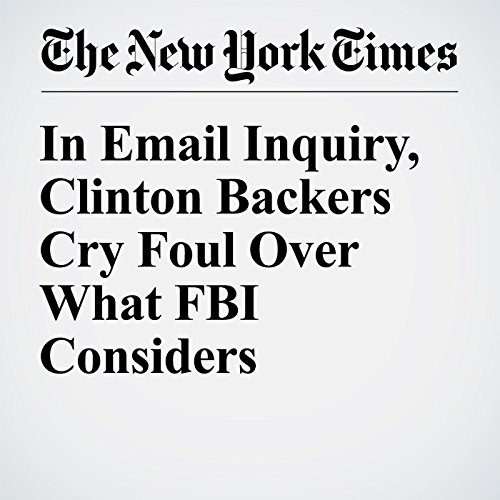 In Email Inquiry, Clinton Backers Cry Foul Over What FBI Considers Procedure cover art