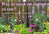 Was ist noch im Garten zu tun? (Wandkalender 2021 DIN A4 quer)
