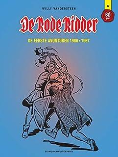 De eerste avonturen 1966-1967 (De Rode Ridder 60 jaar, 6)