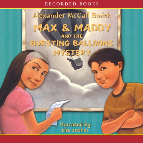 Max & Maddy and the Bursting Balloons Mystery audiobook cover art