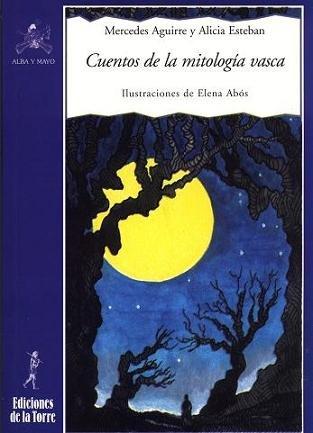 Cuentos de la mitología vasca: 20 (Alba y mayo, narrativa)