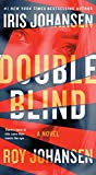 Double Blind: A Novel (Kendra Michaels Book 6)