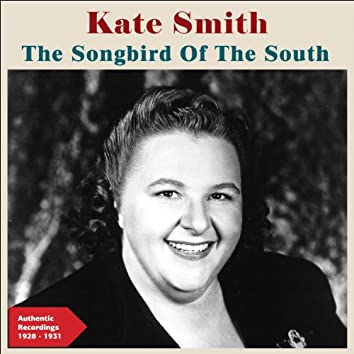 The Song Bird of the South (Authentic Recordings 1928 -1931)