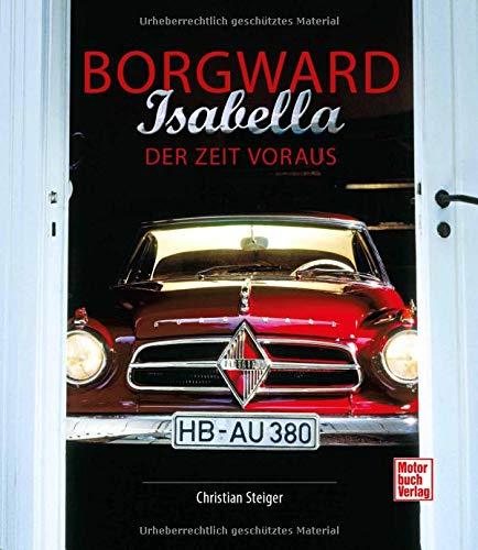 Borgward Isabella: Der Zeit voraus