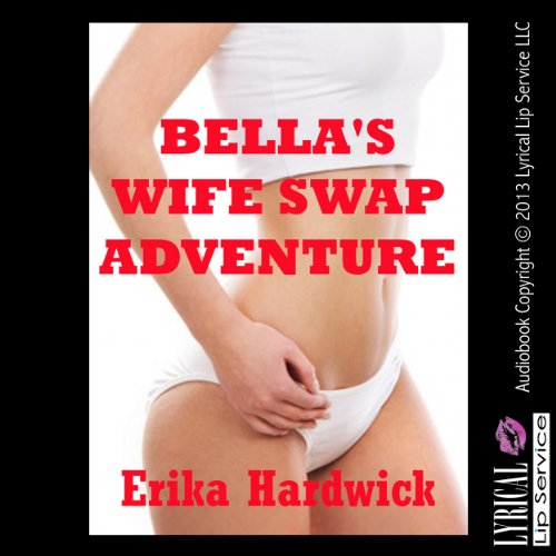 Bella's Wife Swap Adventure audiobook cover art