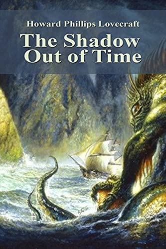 The Shadow Out of Time(Illustrated edition) (English Edition)