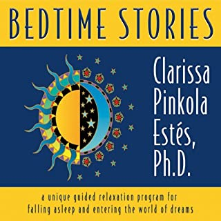 Bedtime Stories     A Unique Guided Relaxation Program for Falling Asleep and Entering the World of Dreams              De :                                                                                                                                 Clarissa Pinkola Estes                               Lu par :                                                                                                                                 Clarissa Pinkola Estes                      Durée : 1 h     5 notations     Global 5,0