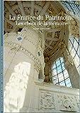La France du Patrimoine - Les choix de la mémoire