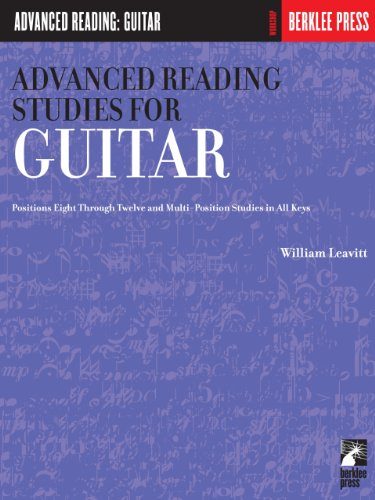 Advanced Reading Studies for Guitar: Guitar Technique (Advanced Reading: Guitar) by [William Leavitt]
