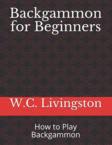 Backgammon for Beginners: How to Play Backgammon