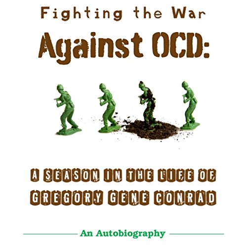 Fighting the War Against OCD Audiobook By Gregory Gene Conrad cover art