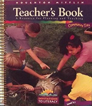 Textbook Binding Teacher's Book: Community Ties (Invitations To Literacy Level 3.1) Book