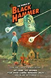 The World of Black Hammer Library Edition Volume 3 (World of Black Hammer 3)