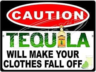 Novelty Metal Tequila Caution Sign From Redeye Laserworks