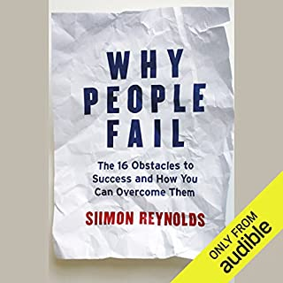 Why People Fail: The 16 Obstacles to Success and How You Can Overcome Them copertina