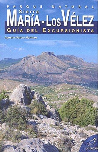 Parque natural Sierra Maria los Vélez. Guía excursionista