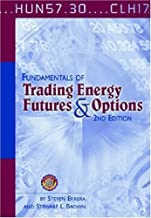 Fundamentals of Trading Energy Futures and Options:2nd (Second) edition