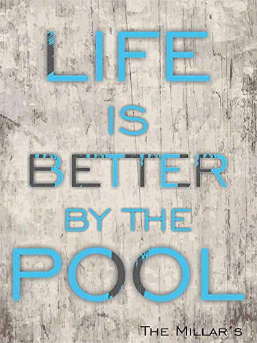 Fhdang Decor Pool Schild - Life is Better by The Pool Heavy Duty Durable Swimming Pool Schilder Aluminium Schilder für Pool, Metall, Multi, 12x18 inches