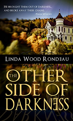 Book: The Other Side of Darkness by Linda Wood Rondeau